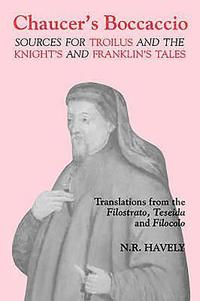 bokomslag Chaucer`s Boccaccio - Sources for Troilus and the Knight`s and Franklin`s Tales