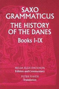 bokomslag Saxo Grammaticus: The History of the Danes, Books I-IX