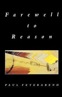 bokomslag Farewell to Reason