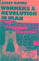 bokomslag Workers and Revolution in Iran