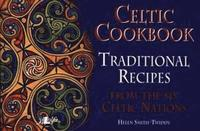 bokomslag Celtic Cookbook - Traditional Recipes from the Six Celtic Nations