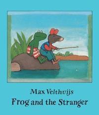bokomslag Frog and the Stranger