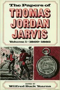 bokomslag The Papers of Thomas Jordan Jarvis, Volume 1