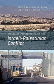 bokomslag Christian Perspectives on the Israeli-Palestinian Conflict