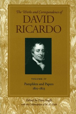 bokomslag Works & correspondence of david ricardo, volume 04 - pamphlets & papers, 18