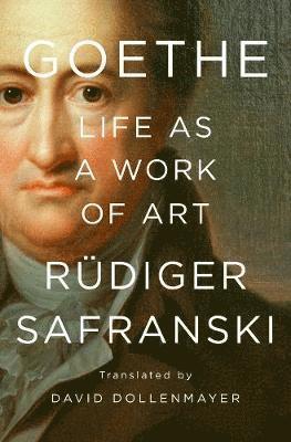 bokomslag Goethe: life as a work of art