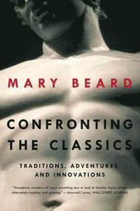 bokomslag Confronting the Classics