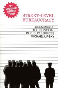 Street-Level Bureaucracy: Dilemmas of the Individual in Public Services