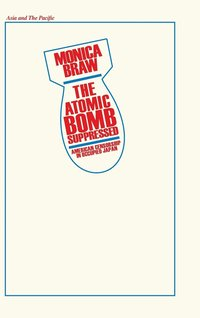 bokomslag The Atomic Bomb Suppressed