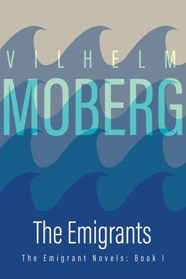 bokomslag Emigrants: The Emigrant Novels Book 1
