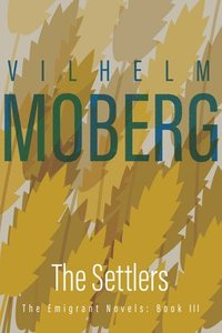 Settlers: The Emigrant Novels Book 3