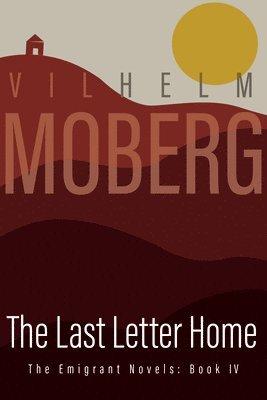 bokomslag Last Letter Home: The Emigrant Novels Book 4