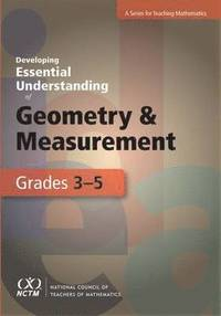bokomslag Developing Essential Understanding of Geometry and Measurement for Teaching Mathematics in Grades 3-5