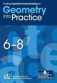 bokomslag Putting Essential Understanding of Geometry into Practice in Grades 6-8