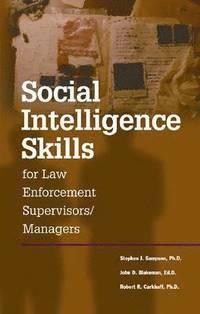 bokomslag Social Intelligence Skills for Law Enforcement Managers