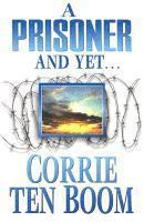 bokomslag Prisoner & Yet A