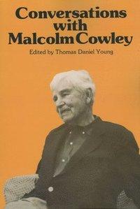 bokomslag Conversations with Malcolm Cowley