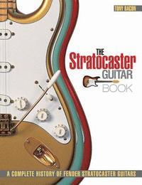 bokomslag The Stratocaster Guitar Book