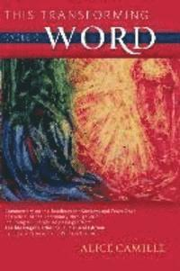 bokomslag This Transforming Word: Cycle C: Commentary on the Readings for Sundays and Feast Days of Cycle C of the Lectionary Through 2025, Including Full Scrip
