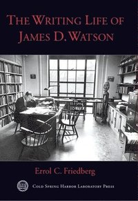 bokomslag The Writing Life of James D. Watson