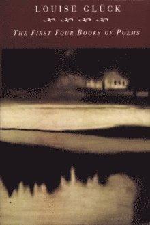bokomslag First Four Books of Poems