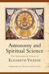 bokomslag Astronomy and Spiritual Science