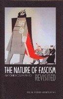 bokomslag The Nature of Fascism Revisited