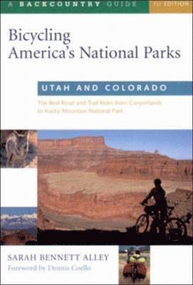 bokomslag Bicycling America's National Parks: Utah and Colorado
