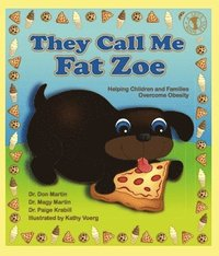 bokomslag They Call Me Fat Zoe