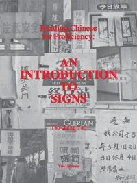 bokomslag Reading Chinese for Proficiency - An Introduction to Signs
