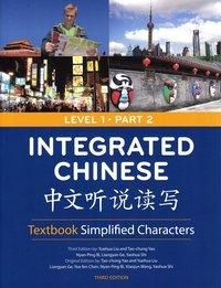 bokomslag Integrated Chinese Level 1: Pt. 2 Integrated Chinese Level 1 Part 2 - Textbook (Simplified characters) Simplified Characters Textbook