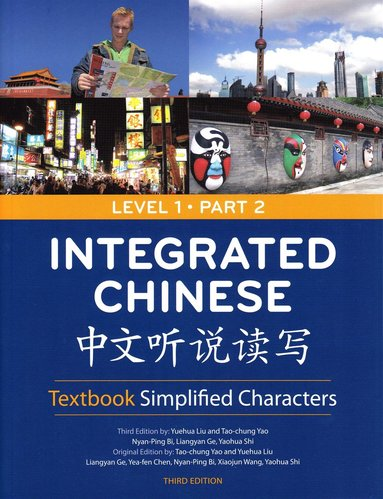 bokomslag Integrated Chinese Level 1: Pt. 2: Simplified Characters Textbook