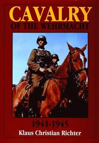 bokomslag Cavalry of the Wehrmacht 1941-1945
