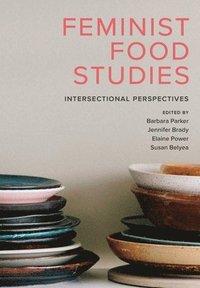 bokomslag Feminist Food Studies