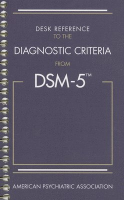 bokomslag Desk Reference to the Diagnostic Criteria From DSM-5 (R)