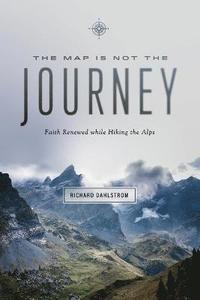 bokomslag Map Is Not the Journey
