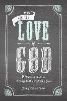 bokomslag For The Love Of God