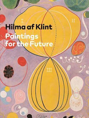 bokomslag Hilma af Klint: Paintings for the Future
