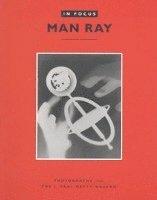 bokomslag Man Ray in Focus