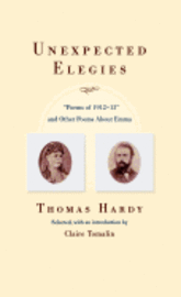 bokomslag Unexpected Elegies: Poems of 1912-1913 and Other Poems about Emma