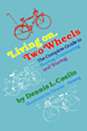 Living on Two Wheels 1