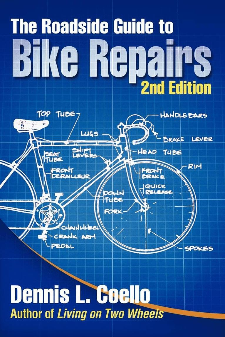 The Roadside Guide to Bike Repairs - Second Edition 1