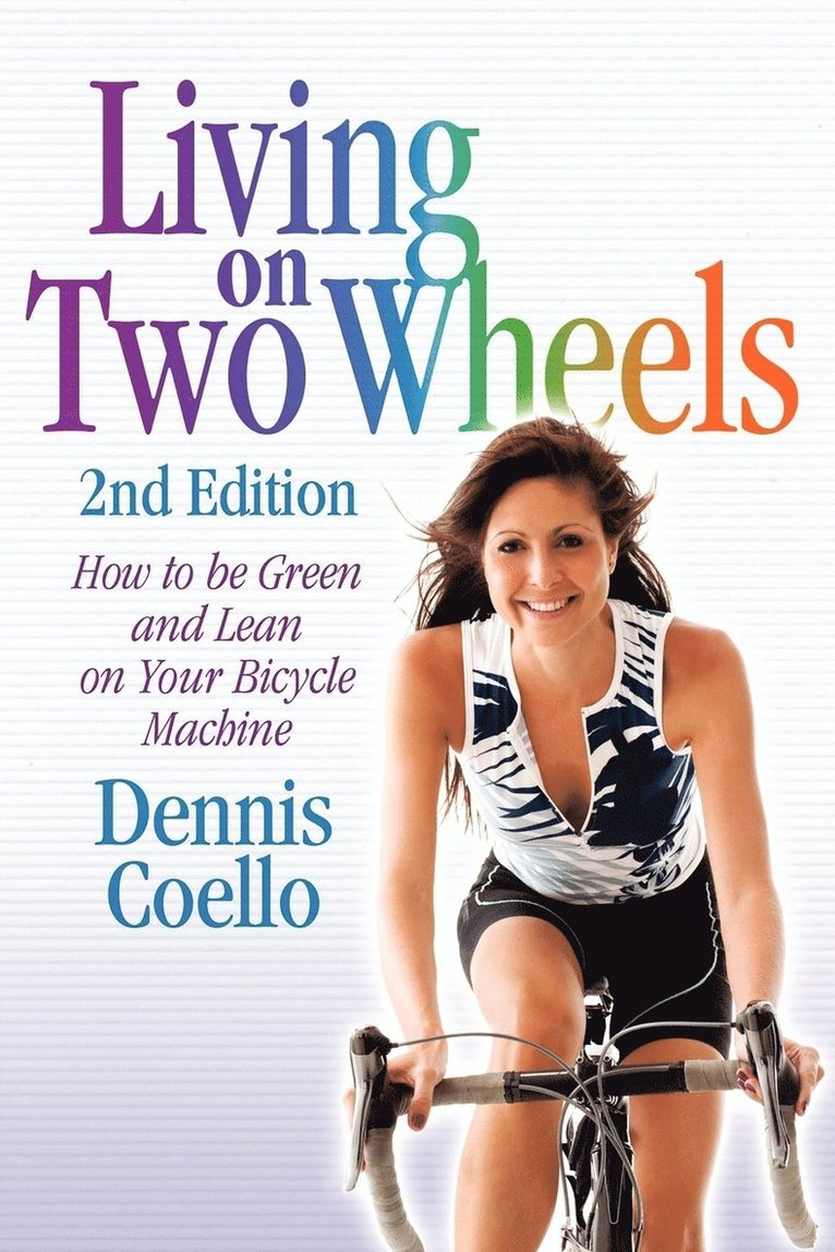 Living on Two Wheels - 2nd Edition 1