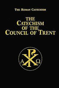 bokomslag Catechism of the Council of Trent