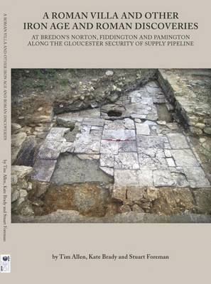 bokomslag A Roman Villa and Other Iron Age and Roman Discoveries