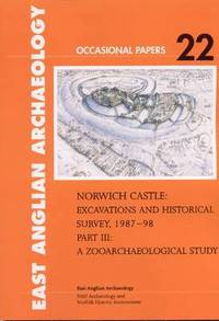 bokomslag Norwich Castle: Part 3 Norwich Castle A Zooarchaeological Study