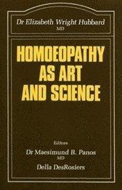 bokomslag Homoeopathy as Art and Science