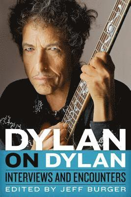 bokomslag Dylan on Dylan: Interviews and Encounters
