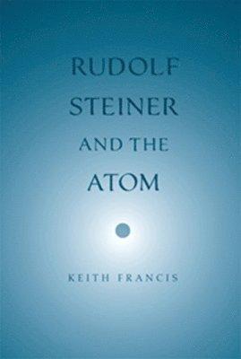 bokomslag Rudolf Steiner and the Atom