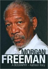 bokomslag Morgan Freeman: A Biography